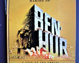 The Story of the Making of Ben-Hur 'A Tale of the Christ' from MGM 1959 – Vintage Random House Book – Movie Memorabilia