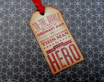 Super Hero Dad Tag, Father's Day Tag, Birthday for Man, Gift Tag for Man