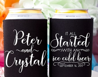 It All Started with an Ice Cold Beer Wedding Can Coolers Personalized Favors for Guests Wedding Reception Rustic Wedding Favor