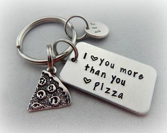 I love you more than you love pizza - Personalized Hand Stamped Keychain - Girlfriend - Boyfriend Gift - Anniversary - Pizza Key Chain