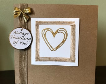 Handmade 'Always Thinking Of You' Card - shabby chic - brown and gold - heart - paper craft