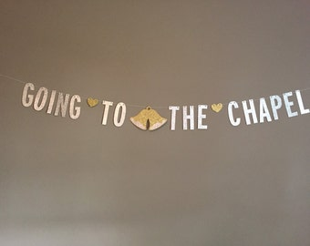 Going To The Chapel Wedding Shower Banner