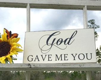 WEDDING SIGNS | God Gave Me You | Bride and Groom | Mr and Mrs | Wood Wedding Signs | 6 x 11.5