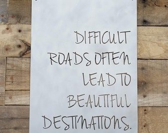 Difficult Roads Often Lead To Beautiful Destinations Metal Sign, Inspirational, Wall Art