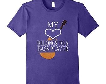 Bass Guitar Shirt - Bass Guitar Gift For Her - My Heart Belongs To A Bass Player - Bass Guitar Player T-Shirt