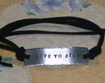 Love to Sing Hand Stamped Aluminum and Faux Suede Initial ID Bracelet,  Love to Sing Bracelet, Personalized ID Bracelet