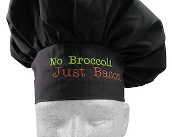 No Broccoli Just Bacon Humorous Embroidery on an Adjustable Restaurant Wear Black Chef Hat Toque for Bacon Lovers