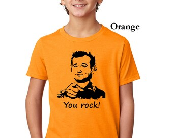 Bill Murray 'You rock!' Next Level Youth CVC Crew Neck T-Shirts CUSTOMIZATION AVAILABLE!!!