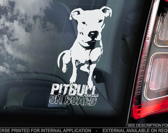 Pitbull on Board - Car Window Sticker - Pit bull Terrier Beware of the Dog Sign Decal - V03