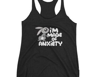 I'm Made of Anxiety Bunny Rabbit Women's Racerback Tank
