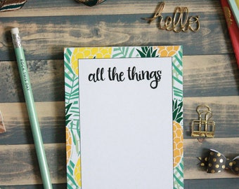 Summer Pineapple All the Things Notepad | Tropical Memo Pad Shopping Note Pad | Gift for Her | Summer List | Teacher Gift | Stocking Stuffer