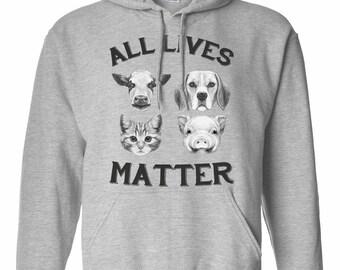Animal Lover Sweatshirt - All Lives Matter - Vegan Hoodie - Item 2821 EbBADDaZij