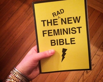 The New Rad Feminist Bible