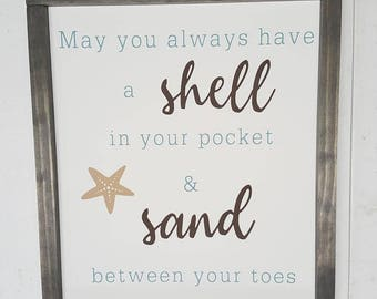 Handcrafted Wood Home Decor Sign - May you always have a shell in your pocket & sand between your toes