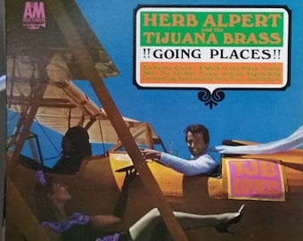 Herb Alpert and the Tijuana Brass, Going Places, Vintage Record Album, Vinyl LP, Brass Band, Popular Music, Instrumental Music