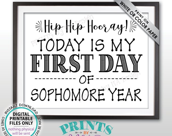 """SALE! First Day of School Sign, First Day of Sophomore Year Sign, Back to School, High School Sophomore, Black Text PRINTABLE 8.5x11"""" Sign"""