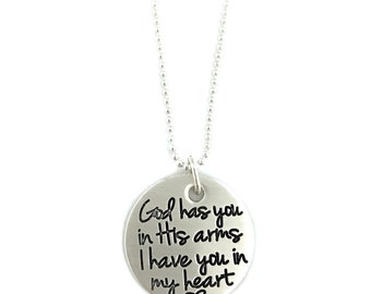 God Has You In His Arms I Have You In My Heart - Sterling Loss Memorial Remembrance Miscarriage - Stamped Jewelry - Personalized Jewelry