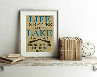 Life Is Better At The Lake Burlap Print - Personalized Lake House Sign - Lake House Decor - Lake Cabin Decor - Lake Signs - Lake Decor