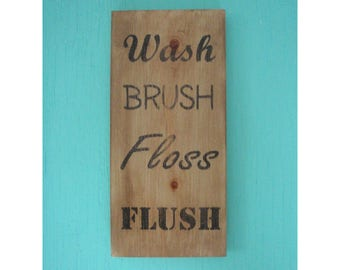 Wash Brush Floss Flush sign - Bathroom rules sign - Rustic bathroom sign - Bathroom wall decor - Farmhouse sign -  Housewarming gift