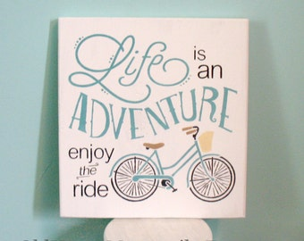 Life is an Adventure Enjoy the Ride Summertime Bicycle -- Painted Wooden Art Sign - Summer Sign