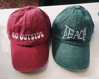 Go Outside TeachPeace Baseball Cap // Boho Baseball Hat // Dad Hat // Hiking Hat // Go Outside // TeachPeace