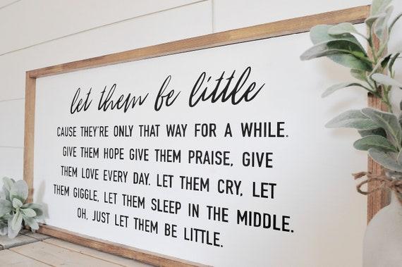 Let Them Be Little | Wood Sign | Home Decor | Bedroom | Nursery | Kids Room | Framed | Script | Print | Rustic | Nursery Decor | Playroom