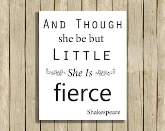 printable wall art Shakespeare quote instant download 8 x 10 inspirational nursery print and though she be but little