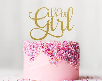 It's a Girl Cake Topper, Cake Decoration, Glitter, Party Decoration, Custom, Gold, Silver, Baby Shower, Newborn, Birthday, Gender Reveal