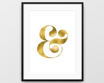 Typographic Art, Gold Ampersand, Printable Wall Art, Modern Art, Ampersand Print, Typographic Print, Gold Home Decor, Instant Download, Gold