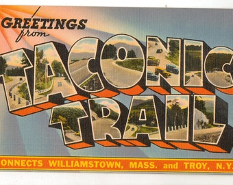 Linen Postcard, Greetings from Taconic Trail, Massachusetts and Troy, N.Y., Large Letter, ca 1945