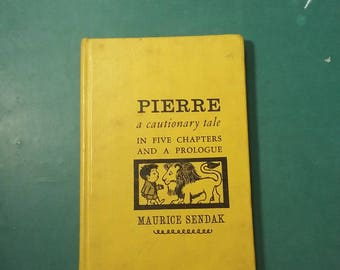Pierre A Cautionary Tale Maurice Sendak Hardcover 1962