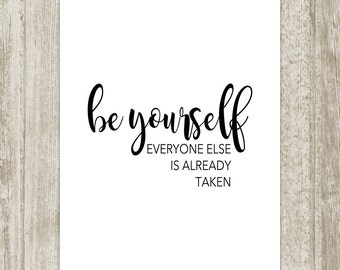 Be Yourself Printable, Oscar Wilde Quote Print, Black White Inspirational Wall Art, Calligraphy Motivational Decor 5x7 8x10 Instant Download