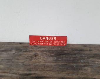Vintage Factory/Industrial Sign - DANGER - Work Safety