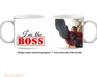Personalized I'm The Boss Photo Coffee Mug