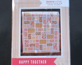 Deena Rutter  Quilt Pattern -  Happy Together