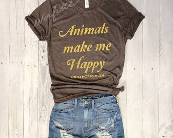 Animals Make Me Happy...Retro Unisex Triblend Tee, Graphic Tee, Funny Shirt, Vegan, Vintage Tee, 80s, Pet Lover, PETA, Introvert, Unisex