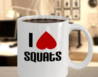 Workout Squat Mug - I Love (heart) Squats - Workout Booty Butt Heart Love Squat - 11oz 15oz ceramic coffee mug