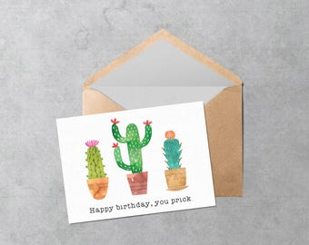 Printable Birthday Card - Print at Home Funny Birthday Card - Instant Download PDF Cactus Prick Greeting Card - Cut and Fold