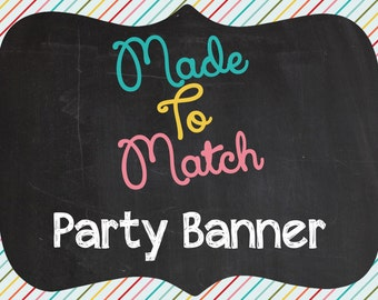 Printable Made To Match Party Banner - Made to Match Any Design In Our Shiny Sparkly Parties Shop