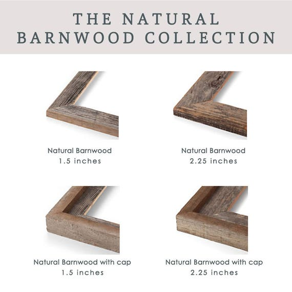 ADD ON a Frame from The Natural Barnwood Collection - Prints will be mounted, framed, and display-ready with hanging hardware attached