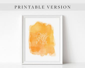 SALE! Printable Watercolor Handwritten Hello Fall Art // Instant Download Handwritten Monoline Modern Calligraphy, Orange Yellow Fall Decor