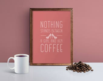 Coffee Print, Coffee Poster, Coffee Wall Art Print, Coffee Kitchen Print, Coffee Art Print, Coffee Quote Print, Gift for Coffee Lovers Print