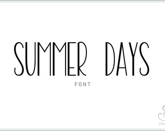 Summer Days Font download // OTF / TTF Open Type Fonts //Digital Download // Personal Use
