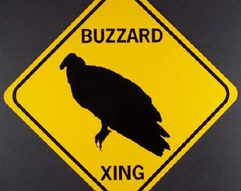 """BUZZARD XING  12X12""""  Aluminum w/vinyl graphics Sign"""