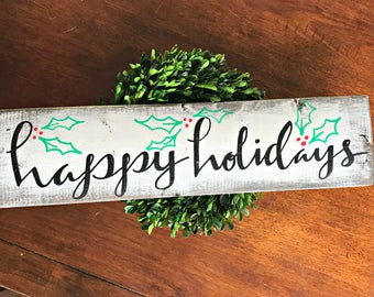 Happy holidays wood antiqued sign, home decor/wall hanging