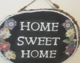 Home Sweet Home Hand Painted Wood Slice Sign