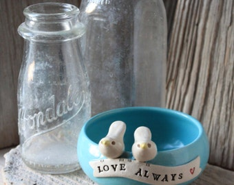 Love Always Bird Bowl - Ring Dish - 3 to 5 Weeks for Deliver - Wedding Gift