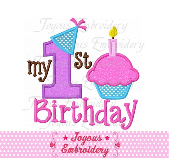 Instant Download My 1st Birthday With Cupcake Applique