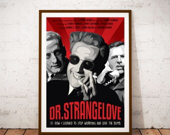 Dr. Strangelove or: How I Learned to Stop Worrying and Love the Bomb - Illustration Poster Print