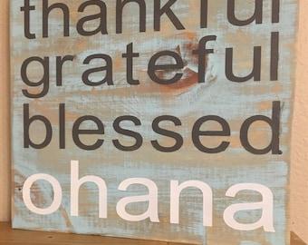 Thankful Grateful Blessed Ohana